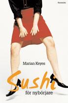 Sushi för nybörjare av Marian Keyes