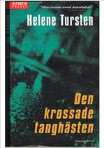 Den krossade tanghästen av Helene Tursten