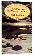 White Fang and The Call of Wild by Jack London