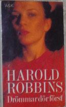 Drömmar dör först av Harold Robbins