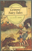 Grimms' Fairy Tales by J.L.C. and W.C. Grimm