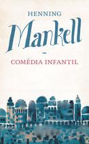 Comédia infantil av Henning Mankell
