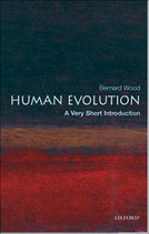 Human Evolution: A Very Short Introduction by Bernard Wood by Bernard Wood