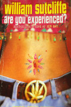 Are You Experienced by William Sutcliffe