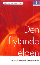 Den flytande elden av Lennart Lidfors