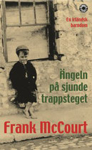 Ängeln på sjunde trappsteget: en irländsk barndom av Frank McCourt