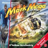 Mark Mega Vol. 2: D'Vulkan-Verschwörig