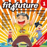 fit4future: Bewegigslieder für Kids