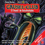 Grusel-Club: 13 Stund i de Geischterbahn