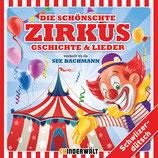 Die schönschte Zirkus Gschichte und Lieder