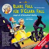 Klare Fall für d'Clara Fall Vol. 2: Jagd uf d'Schulhof-Mafia