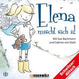 Elena mischt sich ii!