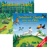 Jolanda Steiner: Geissbock Charly und Geissbock Charly reist um d'Wält