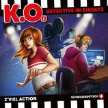 K.O. - Detektive im Einsatz: 01 Z'viel Action