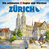 Die schönsten Sagen und Märchen: Zürich