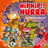 HipHip!! Hurra - Chinderlieder