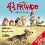 CD: 4 1/2 Fründe Vol. 5 und die wachsame Gartezwärg