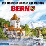 Die schönsten Sagen und Märchen: Bern