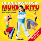 Bewegigsmusik: MUKI/KITU