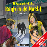 D'Kaminski-Kids Vol. 10: Raub in de Nacht