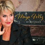Maya Wirz: My Best Choice