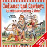 Indianer und Cowboys - Die schönschte Gschichte und Lieder