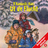 D'Kaminski-Kids Vol. 4: Uf de Flucht