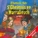 D'Kaminski-Kids Vol. 11: S'Gheimnis vo Marrakesch