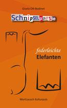 """""""federleichte Elefanten"""" - Schnipselpoesie"""