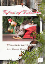 Vorfreude auf Weihnachten, Anthologie, Paperback, 200 Seiten, November 2017, ISBN: 978-3-96174-017-8