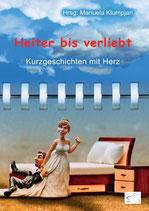 Heiter bis verliebt – Kurzgeschichten vom Kennenlernen, Anthologie, Paperback, 196 Seiten, September 2017, ISBN: 978-3-96174-011-6