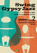 Swing Gypsy Jazz ジプシージャズ入門者のための練習本(Vol:2)