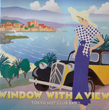 WINDOW WITH A VIEW / TOKYO HOT CLUB BAND