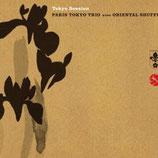 Paris Tokyo Trio avec Oriental Shuffle 【Tokyo Session】