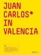 Juan Carlos* in Valencia