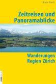 Zeitreisen und Panoramablicke