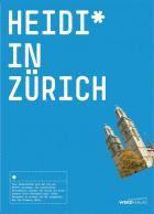 Heidi* in Zürich