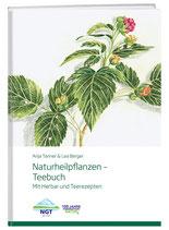 Anja Tanner & Lea Berger: Naturheilpflanzen – Teebuch