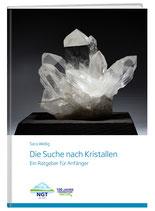 Sara Wellig: Die Suche nach Kristallen