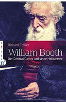 William Booth  - Der General Gottes und seine Heilsarmee