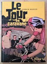 BD : Le Tour en Caravane