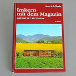 Imkern mit dem Magazin