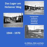 "Heimatblätter ""An Möhne, Röhr und Ruhr"" Nr. 67 - Lager Holzener Weg"