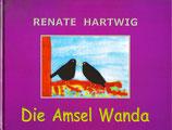 Die Amsel Wanda