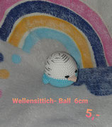 Wellensittich- Ball 6 cm