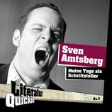 2/07 Sven Amtsberg, Meine Tage als Schriftsteller