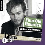 5/24 Finn-Ole Heinrich, Du bist ein Wunder