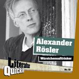 3/12 Alexander Rösler, Würstchensafttrinker