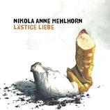 28/137 Nikola Anne Mehlhorn, Lästige Liebe