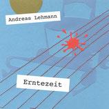 19/95 Andreas Lehmann, Erntezeit